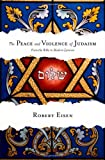 img - for The Peace and Violence of Judaism: From the Bible to Modern Zionism book / textbook / text book