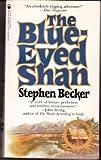 The Blue-Eyed Shan