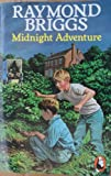 Midnight Adventure (0099418703) by Briggs, Raymond
