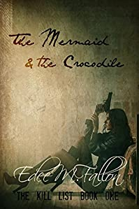 The Mermaid & The Crocodile by Edee M. Fallon ebook deal