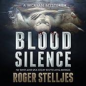 Blood Silence: McRyan Mystery Series | Roger Stelljes