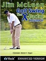 Golf Swing: The X-Factor II