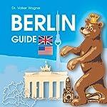BERLIN - Guide | Volker Wagner