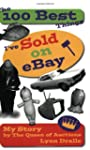 The 100 Best Things I've Sold on eBay...