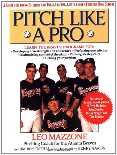 pitch like a pro by leo mazzone
