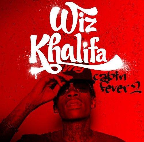 Wiz Khalifa - Wiz Khalifa - Cabin Fever 2 - Zortam Music