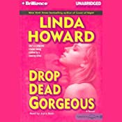 Drop Dead Gorgeous | [Linda Howard]