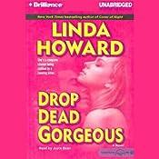 Drop Dead Gorgeous | [Linda Howard]