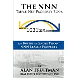 The NNN Triple Net Property Book: For Buyers of Single Tenant NNN Leased Property