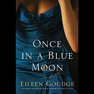 Once in a Blue Moon | [Eileen Goudge]