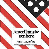 Lewis Mumford (Amerikanske tænkere)   Astrid Nonbo Andersen, Christian Olaf Christiansen