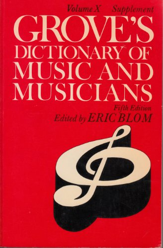 Grove'S Dictionary Of Music And Musicians (X Supplement)