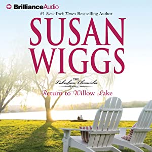 Return to Willow Lake: The Lakeshore Chronicles, Book 9 | [Susan Wiggs]