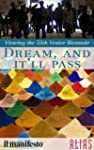 Dream, and It'll Pass - a Guide to th...
