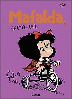 Mafalda t.11 ; Mafalda s'en va: 9782723482189: Amazon.com: Books