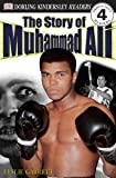 img - for DK Readers: The Story of Muhammad Ali (Level 4: Proficient Readers) book / textbook / text book