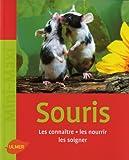 echange, troc Georg Gassner - Les souris : Les connaître, les nourrir, les soigner