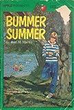 Bummer Summer (0590428616) by Ann Matthews Martin