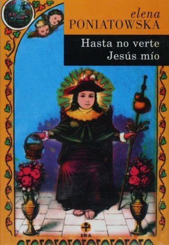 Hasta no verte Jesus mio (Spanish Edition)