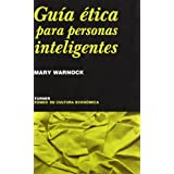 Guía ética para personas inteligentes