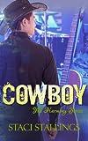 Cowboy: Contemporary Christian Romance Fiction (The Harmony Series, Book 1)