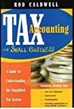 img - for Tax Accounting for Small Business : A Guide to Understanding the Simplified Tax System book / textbook / text book