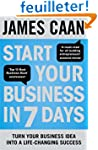 Start Your Business in 7 Days: Turn Y...
