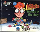 Milo's Friends in the Dark