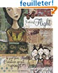 Taking Flight: Inspiration and Techni...