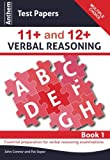 img - for Anthem Test Papers 11+ and 12+ Verbal Reasoning Book 1 (Anthem Learning Verbal Reasoning) book / textbook / text book