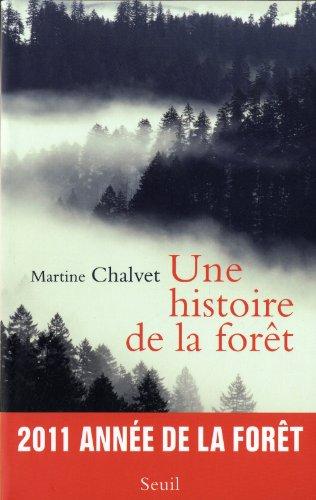 Une histoire de la forêt