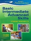 Mosby's Nursing Video Skills Basic, Intermediate, and Advanced Skills