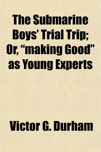 The Submarine Boys' Trial Trip; Or,