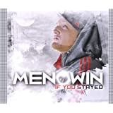 "If You Stayedvon ""Menowin"""