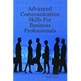 Advanced Communication Skills For Business Professionalsby Daniel Jones