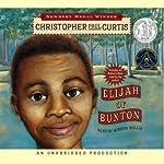 Elijah of Buxton | Christopher Paul Curtis