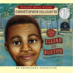 Elijah of Buxton | [Christopher Paul Curtis]