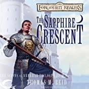 The Sapphire Crescent: Forgotten Realms: The Scions of Arrabar, Book 1 | [Thomas M. Reid]