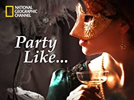 Party Like Season 1