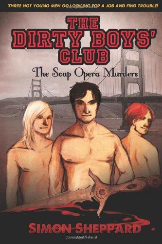 The Dirty Boys' Club: The Soap Opera Murders