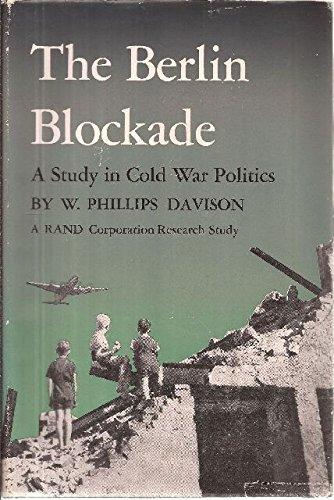 The Berlin blockade;: A study in cold war politics PDF