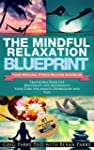 Pain Management: The MINDFUL RELAXATI...