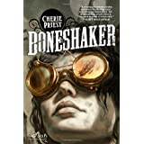 Boneshaker (Sci Fi Essential Books)by Cherie Priest