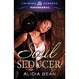 Soul Seducer (Crimson Romance) ~ Alicia Dean