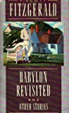 BABYLON REVISITED (A Scribner Classic) (0020199805) by Fitzgerald