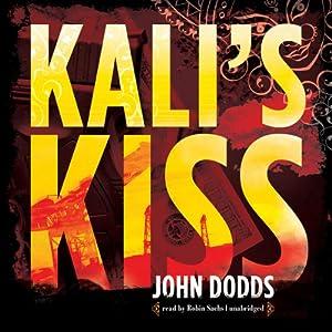 Kali's Kiss | [John Dodds]