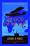 The God of the Hive. Laurie R. King (0749009810) by King, Laurie R.