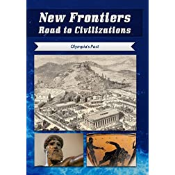 New Frontiers Road to Civilizations Olympia's Past