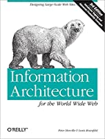 Information Architecture for the World Wide Web 3e