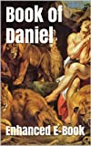 img - for Book of Daniel - Enhanced E-Book Edition (Illustrated. Includes 5 Different Versions, Matthew Henry Commentary, Stunning Photo Gallery + Audio Links) book / textbook / text book